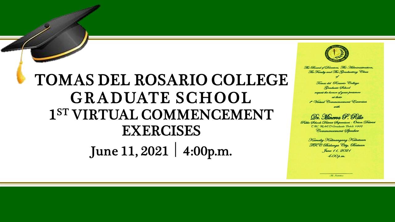 Tomas del Rosario College Graduate School 1st Virtual Graduation