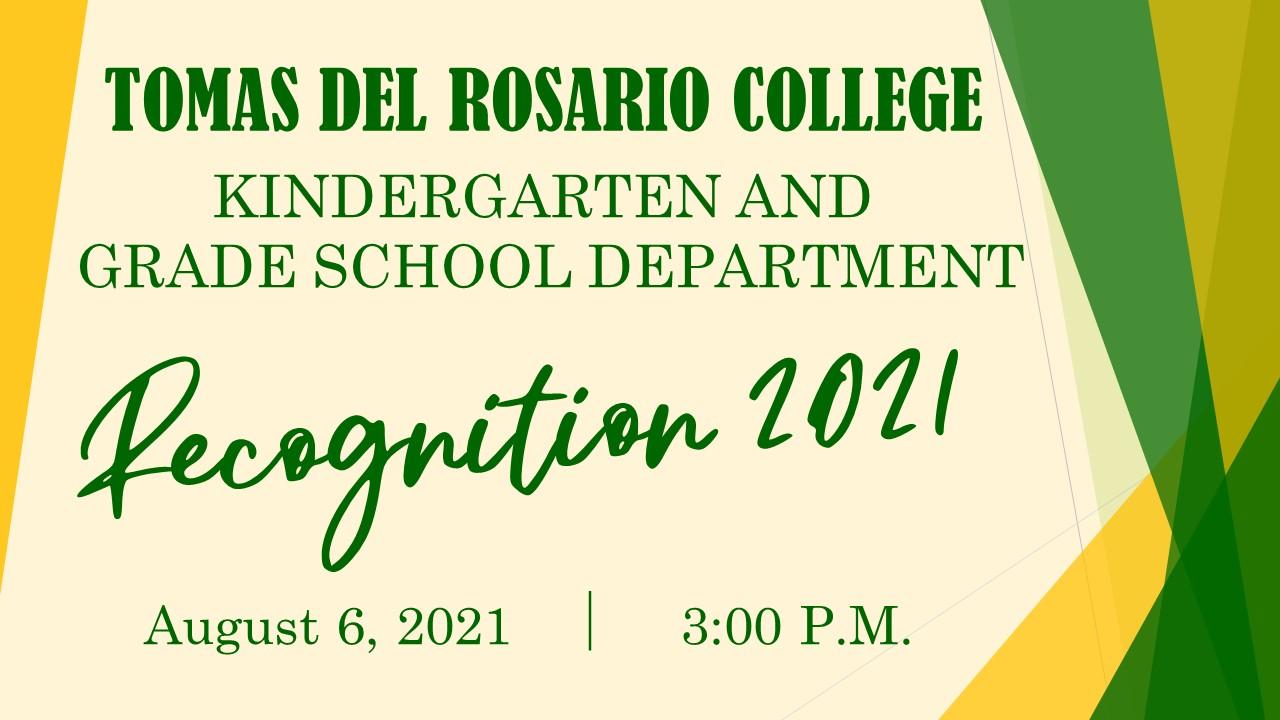 Kindergarten and Grade School Department Recognition 2021